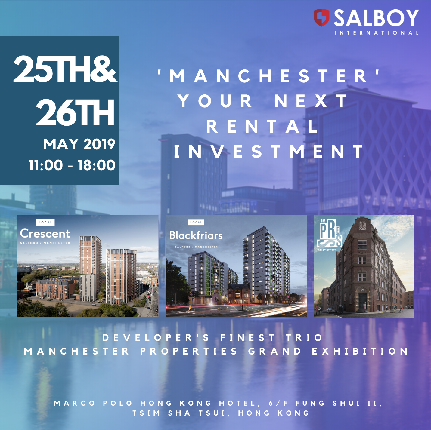 [Developer Exclusive] 'Manchester' Your Next Rental Investment - Salboy Property Exhibition, HONG KONG